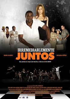 Estrenarán nuevo filme cubano Irremediablemente juntos