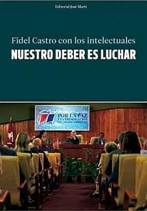 Califican libro de Fidel Castro un antídoto contra el desánimo